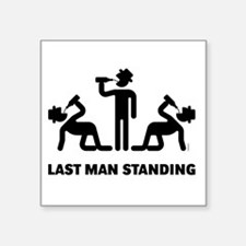 "Last Man Standing (Binge Dr Square Sticker 3"" x 3"""