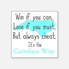 "Carolina Way Square Sticker 3"" x 3"""