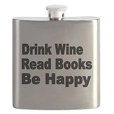 Drink Wine,Read Books,Be Happy Flask