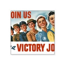 """Join Us in a Victory Job Square Sticker 3"""" x 3"""""""