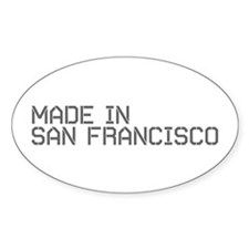 MADE IN SF Oval Decal