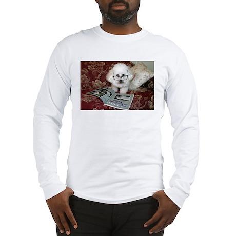You just Gotta Love a Bichon Long Sleeve T-Shirt