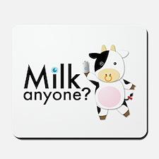 Milk Anyone? Mousepad