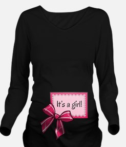 Its a girl! Long Sleeve Maternity T-Shirt