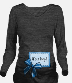 Its a boy! Long Sleeve Maternity T-Shirt