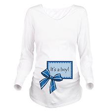Its a boy! Long Sleeve Maternity T-Shirt