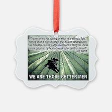 BetterMen Ornament