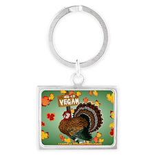 Go Vegan! Thanksgiving-Yardsign Landscape Keychain