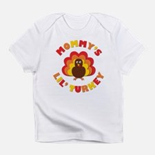 Mommys Lil Turkey Infant T-Shirt