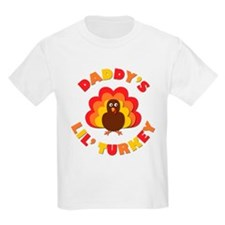 Daddy's Lil' Turkey T-Shirt