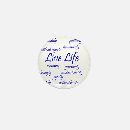 Live Life Mini Button