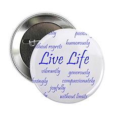"Live Life 2.25"" Button"