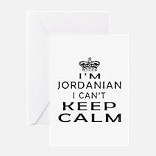I Am Jordanian I Can Not Keep Calm Greeting Card