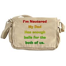 My_Dog_Is_Nutured2 Messenger Bag
