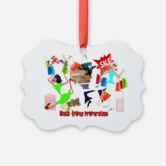 Bllack Friday Preparation 4x3Tran Ornament