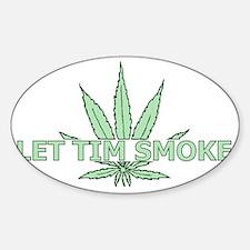 timsmokegreen Sticker (Oval)
