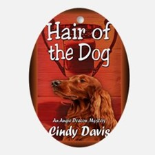 Hair of the Dog greeting card Oval Ornament