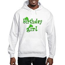 Irish Birthday Girl Hoodie