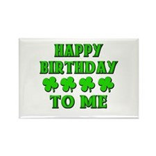 Happy IRISH Birthday to Me Rectangle Magnet