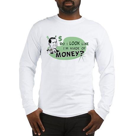 Made of Money Long Sleeve T-Shirt