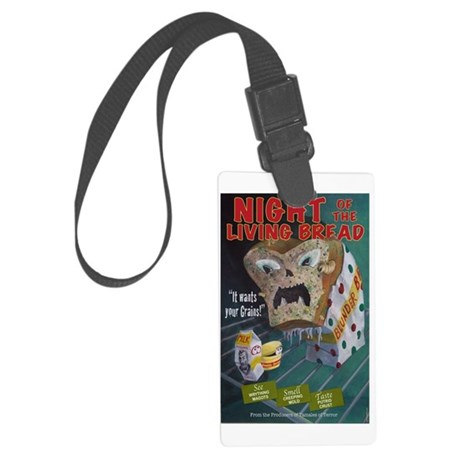 Night of the Living Bread Large Luggage Tag