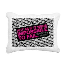 Act As If It Were Imposs Rectangular Canvas Pillow