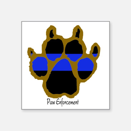 "Brown Thin Blue Line Paw En Square Sticker 3"" x 3"""