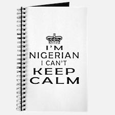 I Am Nigerian I Can Not Keep Calm Journal