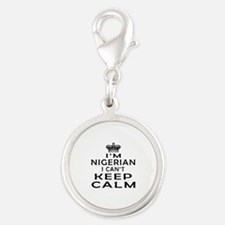 I Am Nigerian I Can Not Keep Calm Silver Round Cha