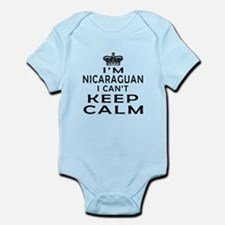 I Am Nicaraguan I Can Not Keep Calm Infant Bodysui
