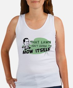Lawn Won't Mow Itself Women's Tank Top
