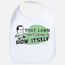 Lawn Won't Mow Itself Bib