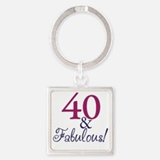 40 and fabulous Square Keychain