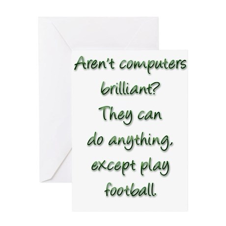 Arent computers brilliant? Greeting Cards