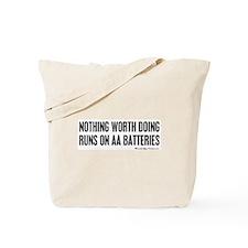 Worth Doing Tote Bag