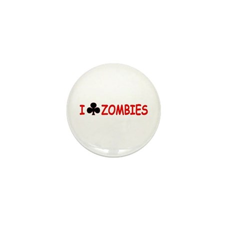 """I Club Zombies"" Mini Button"