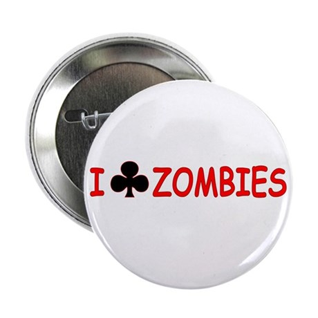 """I Club Zombies"" Button"