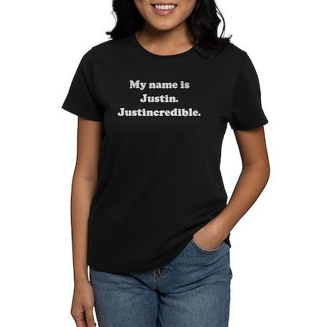My name is Justin. Justincred Women's Dark T-Shirt