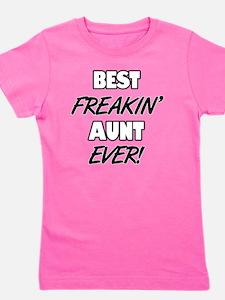Best Freakin' Aunt Ever Girl's Tee