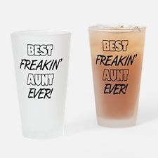 Best Freakin' Aunt Ever Drinking Glass