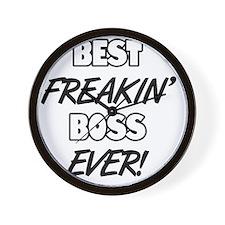 Best Freakin' Boss Ever Wall Clock