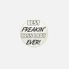 Best Freakin' Boss Lady Ever Mini Button