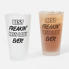 Best Freakin' Boss Lady Ever Drinking Glass