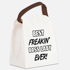 Best Freakin' Boss Lady Ever Canvas Lunch Bag