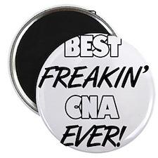 Best Freakin' CNA Ever Magnet