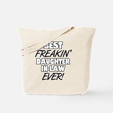 Best Freakin' Daughter-In-Law Ever Tote Bag