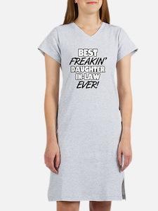Best Freakin' Daughter-In-Law E Women's Nightshirt