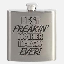 Best Freakin' Mother-In-Law Ever Flask