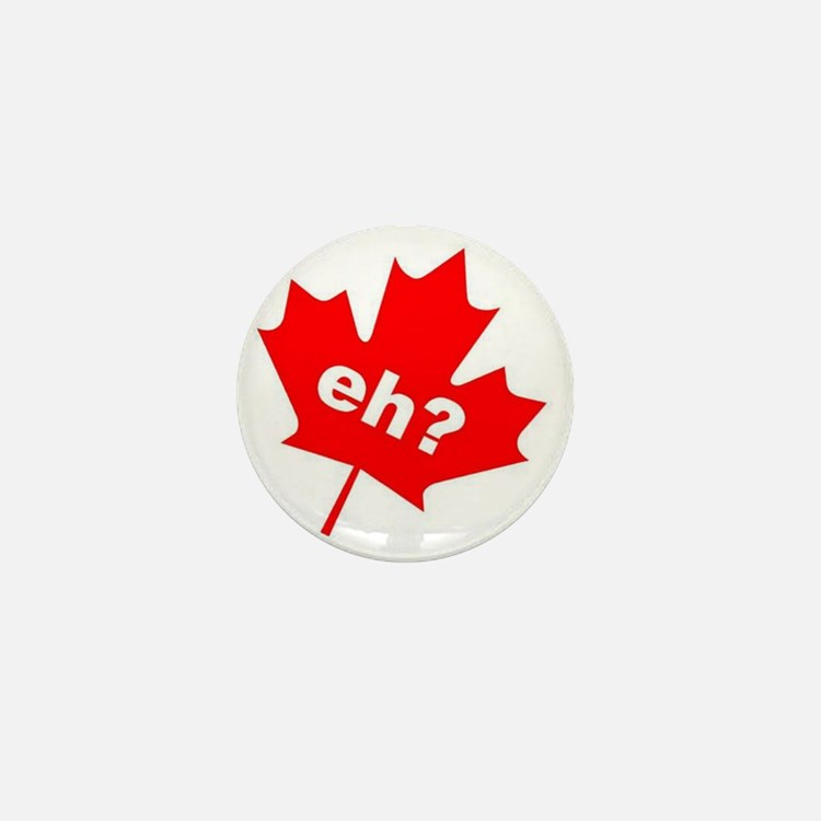 Eh? Canadian Slang Mini Button