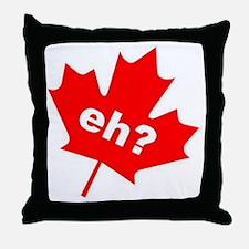 Eh? Canadian Slang Throw Pillow